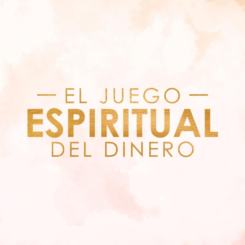 El Juego Espiritual Del Dinero